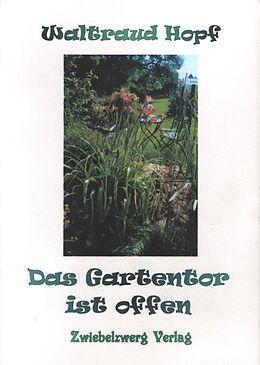 Das Gartentor ist offen [Version allemande]