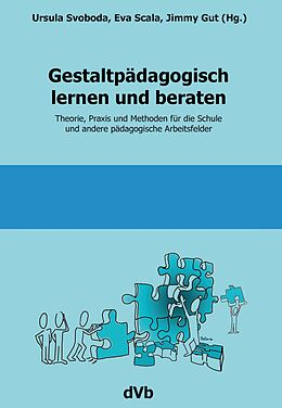 Gestaltpädagogisch lernen und beraten [Versione tedesca]