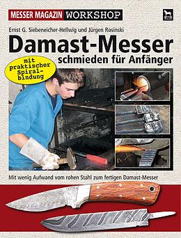 Damast-Messer schmieden für Anfänger