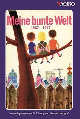Meine bunte Welt 1967-1977 [Versione tedesca]