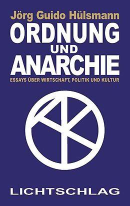 Ordnung und Anarchie [Version allemande]