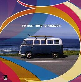 VW Bus - Road to Freedom [Versione tedesca]
