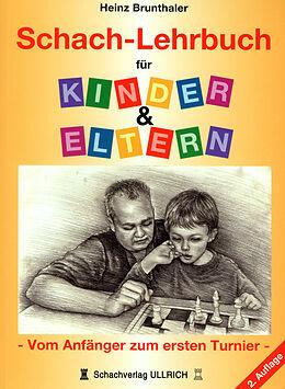 Schach-Lehrbuch für Kinder & Eltern [Version allemande]