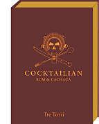 Cocktailian 2. Rum und Cachaça [Version allemande]