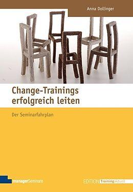 Change-Trainings erfolgreich leiten [Versione tedesca]