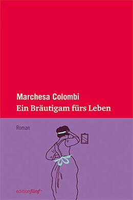 Ein Bräutigam fürs Leben [Versione tedesca]