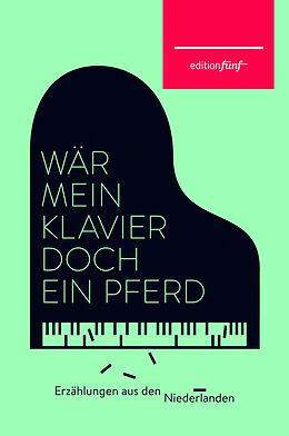 Wär mein Klavier doch ein Pferd [Versione tedesca]