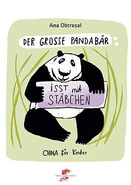 Der große Panda isst mit Stäbchen [Versione tedesca]