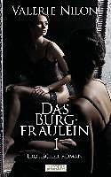 Das Burgfräulein 1 - Erotischer Roman [Version allemande]