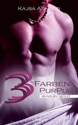 3 Farben Purpur [Version allemande]
