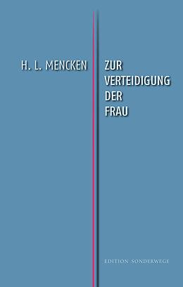 Zur Verteidigung der Frau [Version allemande]