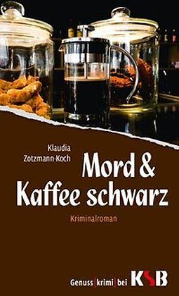 Mord & Kaffee schwarz 01 [Version allemande]