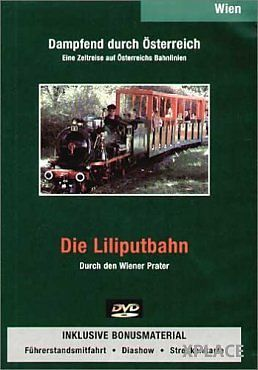 Dampfend durch Österreich - Die Liliputbahn