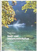 Seen- und Seelenlandschaften [Version allemande]