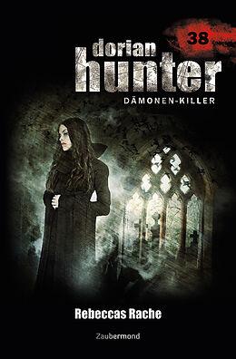 Dorian Hunter 38. Rebeccas Rache [Versione tedesca]