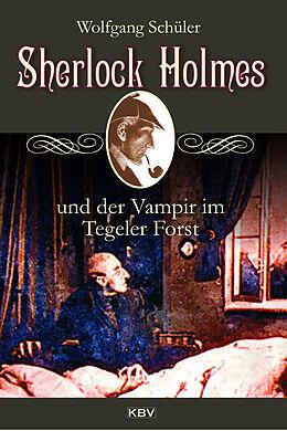 Sherlock Holmes und der Vampir im Tegeler Forst [Version allemande]