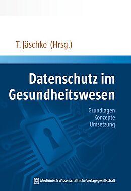 Datenschutz im Gesundheitswesen [Version allemande]