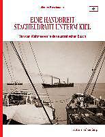 Eine Handbreit Stacheldraht unterm Kiel [Versione tedesca]