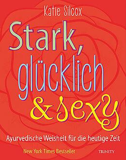 Stark, glücklich & sexy [Version allemande]