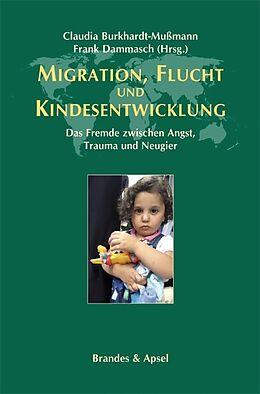 Migration, Flucht und Kindesentwicklung [Version allemande]