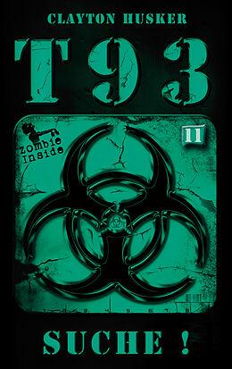 T93, Band 11: Suche!