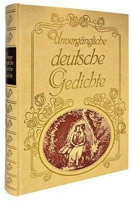 Unvergängliche deutsche Gedichte [Version allemande]