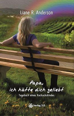 Papa, ich hätte dich geliebt [Versione tedesca]