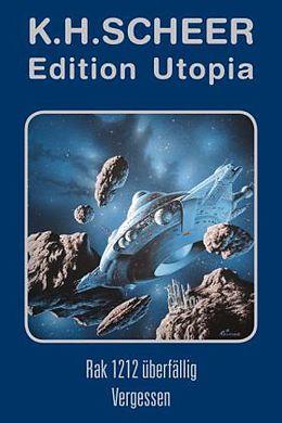 Edition Utopia - Rak 1212 überfällig / Vergessen - Plus biografische Materialien [Version allemande]