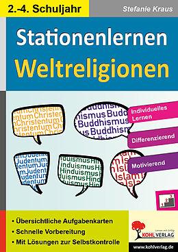 Kohls Stationenlernen Weltreligionen / 2.-4. Schuljahr [Versione tedesca]