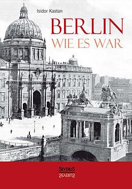Berlin wie es war [Versione tedesca]