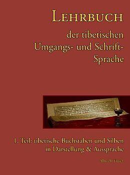 Lehrbuch der tibetischen Umgangs- & Schriftsprache 1