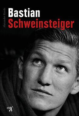 Bastian Schweinsteiger. Alexander Kords - 9783981680140xl
