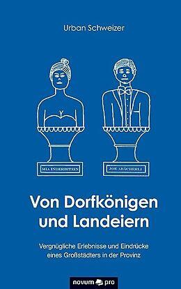Von Dorfkönigen und Landeiern [Versione tedesca]