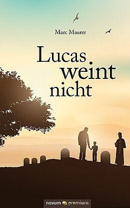 Lucas weint nicht [Version allemande]