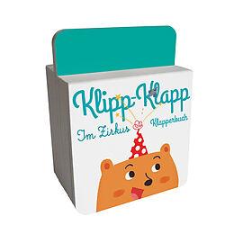 Klipp-Klapp-Klapperbuch - Im Zirkus [Versione tedesca]