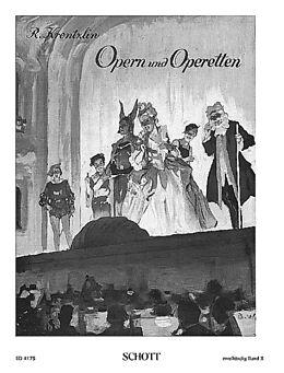 Opern und Operetten [Versione tedesca]