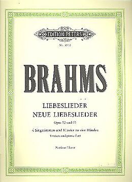 Liebeslieder / Neue Liebeslieder op. 52 / 65 [Versione tedesca]